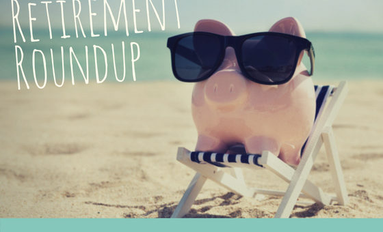 Retirement Roundup – June 2018