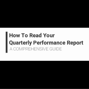 How to Read Your Quarterly Performance Report