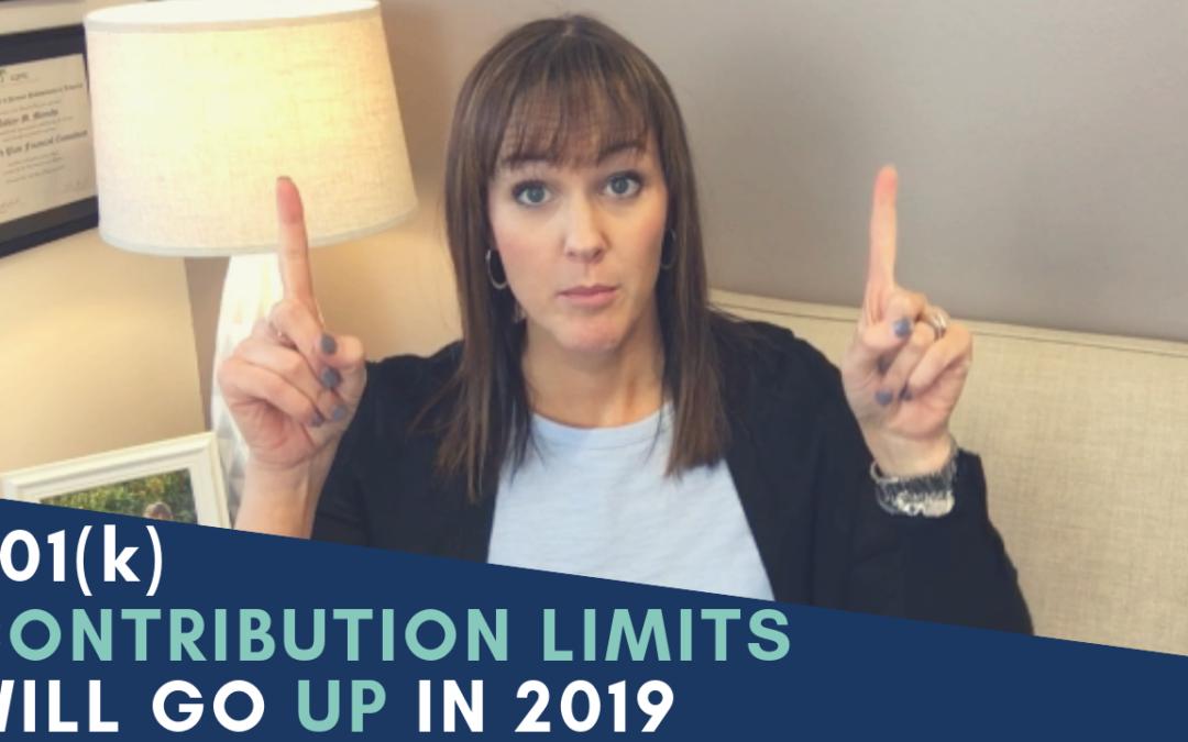 401(k) Contribution Limits Will Go Up In 2019