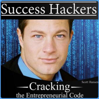 Scott Hansen of Success Hackers an entrepreneur podcast