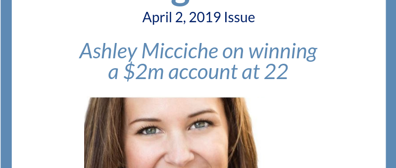 In The News: Ashley Micciche on winning a $2m account at 22
