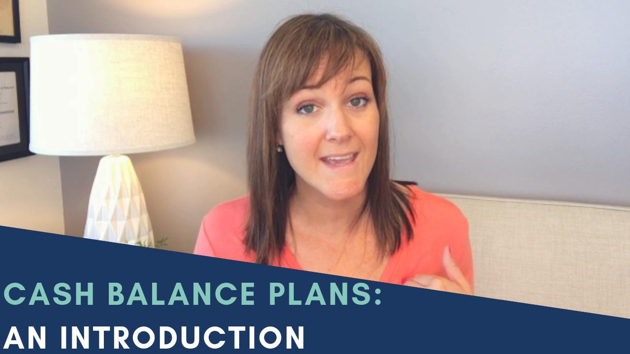 Cash Balance Plans: An Introduction