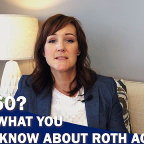 Over 50? Here Is What You Need To Know About Roth Accounts