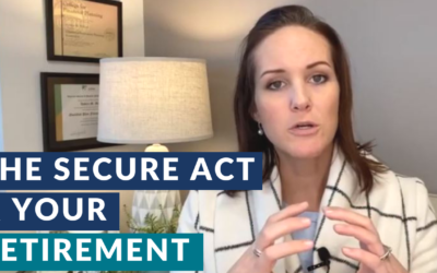 How The SECURE Act Will Change Your Retirement