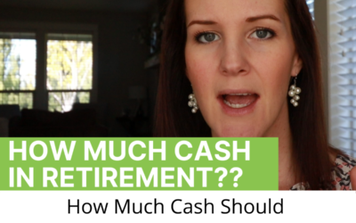 How Much Cash Should You Have In Retirement?