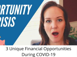 Financial Opportunities during Covid-19