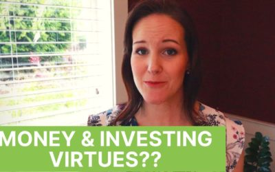 3 Christian Virtues That Will Make You A Savvy Investor