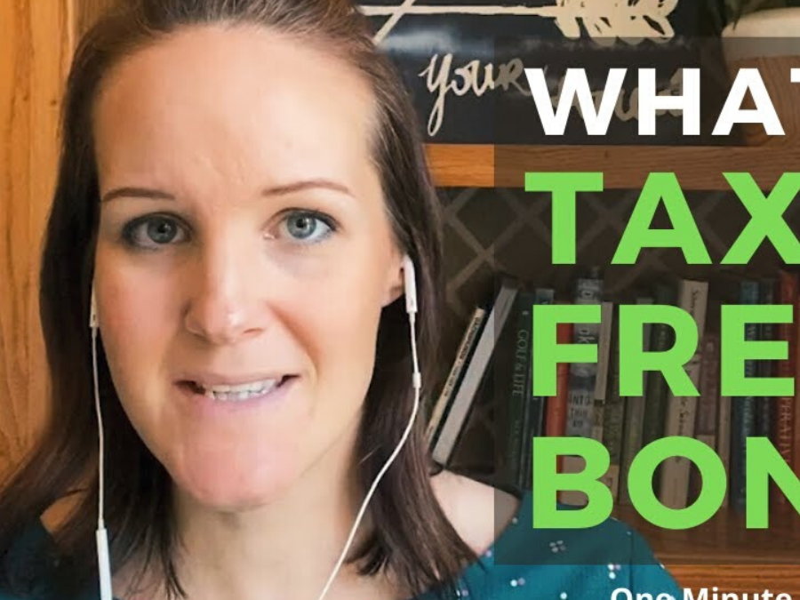 WHAT ARE TAX FREE BONDS?