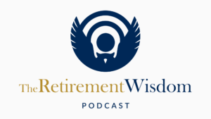 Retirement Wisdom Podcast Logo