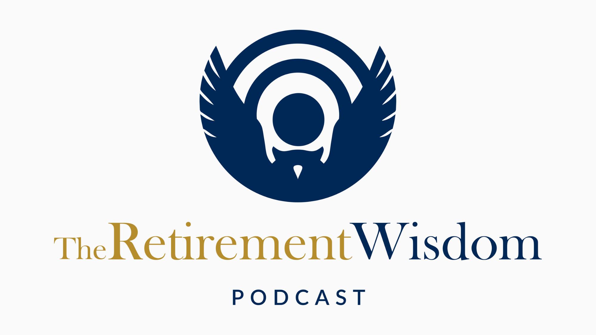 Retirement Wisdom Podcast Logo