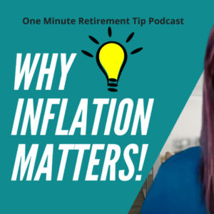 Ashley Micciche on Why Inflation Matters In Retirement