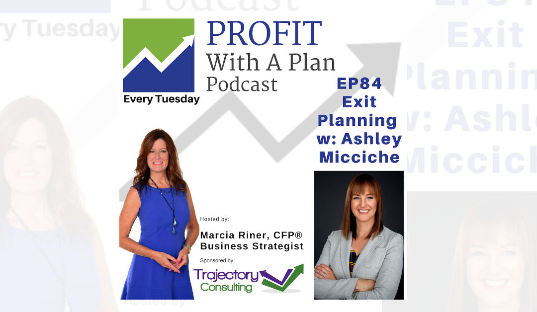 Exit Planning With Ashley Micciche