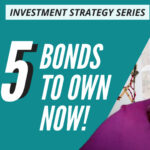 5 bonds to own now