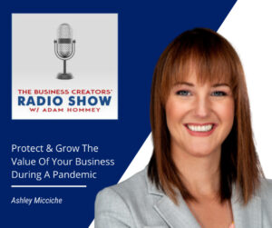 Ashley Micciche on how to protect and grow your business during a pandemic