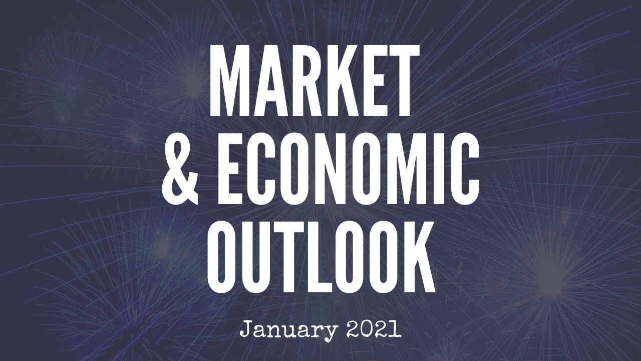 January 2021 market & economic outlook