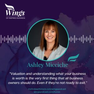 Ashley Micciche on Business Exit Planning