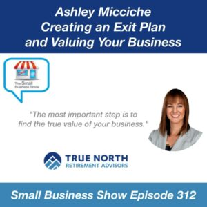 Ashley Micciche on Creating An Exit Plan & Valuing Your Business