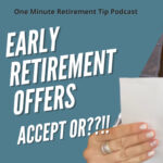 Early Retirement Offers