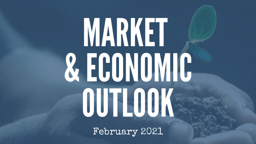 February Market & Economic Outlook