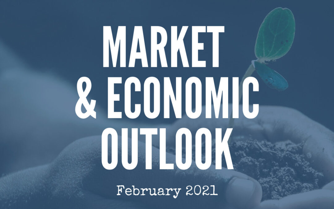 Market & Economic Outlook | February 2021