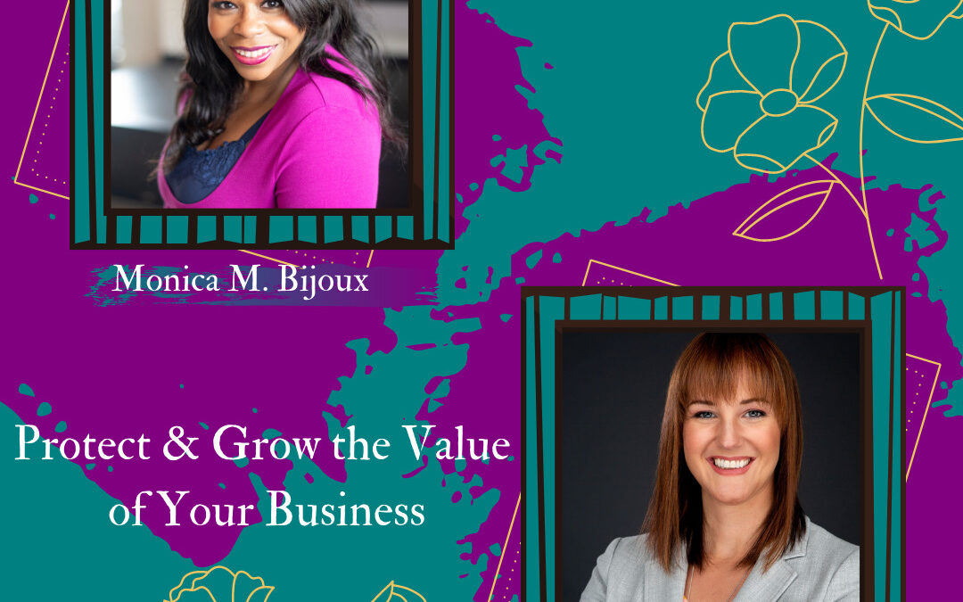 Protect & Grow The Value Of Your Business