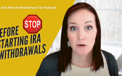 What You Need To Know Before Starting IRA Withdrawals