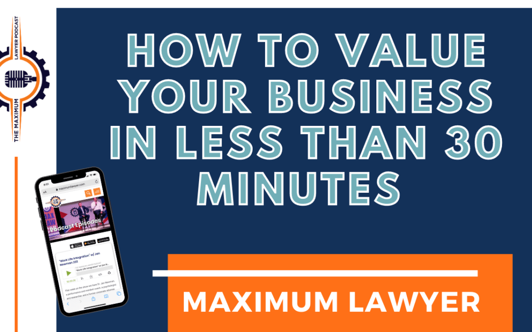 How to Value Your Business in Less Than 30 Minutes