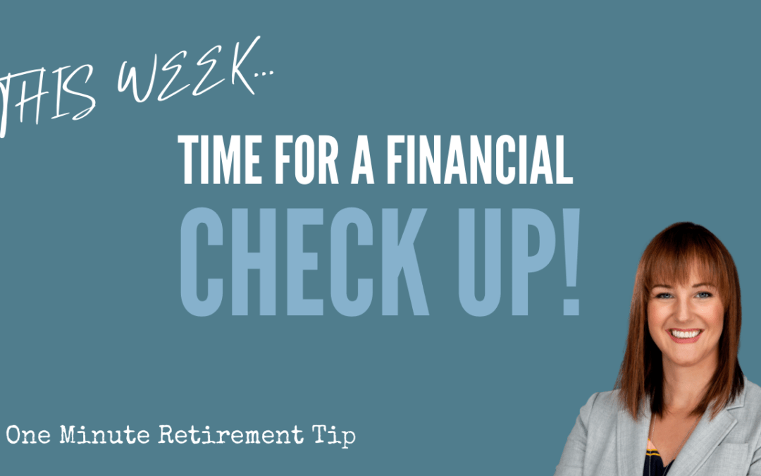 Time For A Financial Check Up!